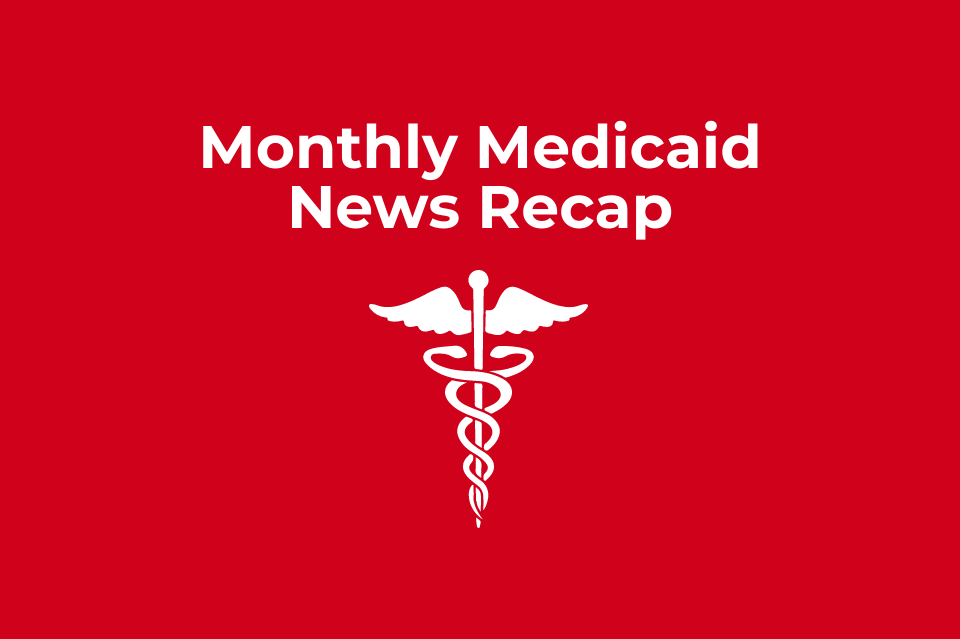 Syrtis Solutions Monthly Medicaid News Recap