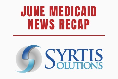 Medicaid Newsletter Syrtis Solutions Medicaid