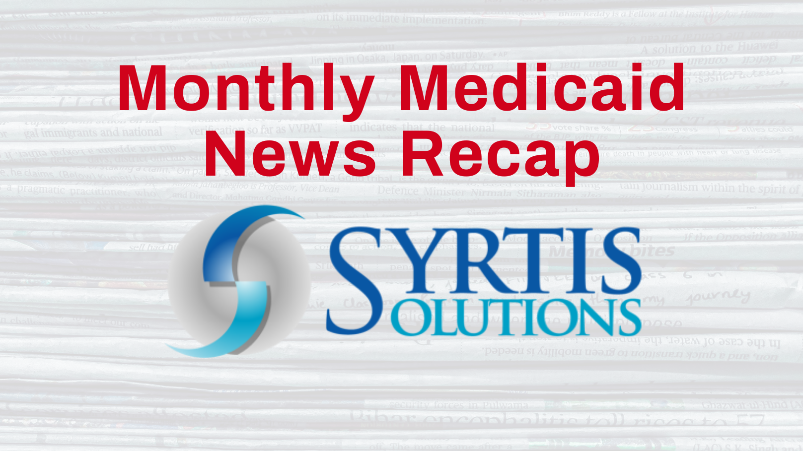 Syrtis Solutions Monthly Medicaid News Recap December 2020